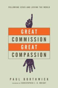 great commission great compassion borthwick