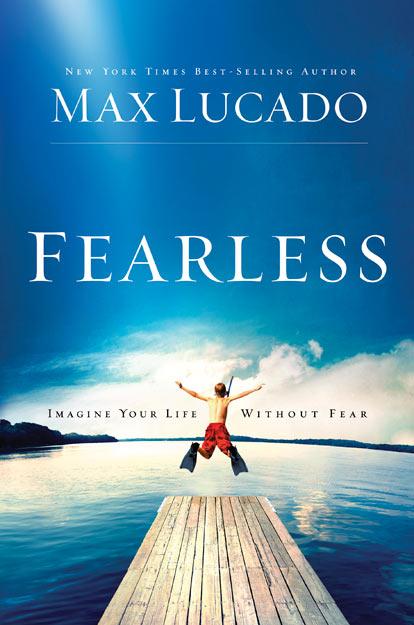 #Fearless by @MaxLucado