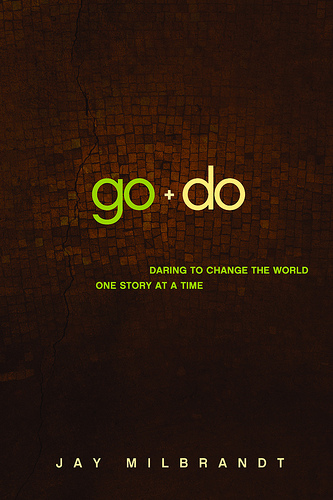 Go + Do by Jay Milbrant