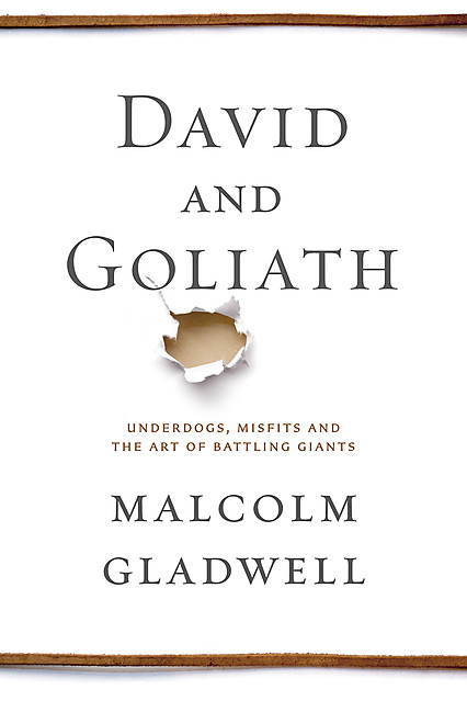 Review: Jeremy Steele (@Unpretending) shares on Malcolm @Gladwell on David and Goliath