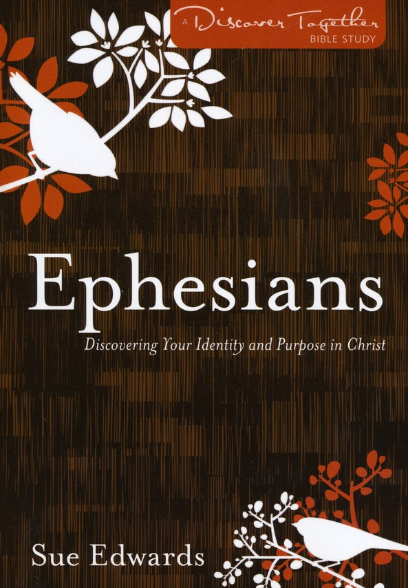 Ephesians: Discovering Your Identity and Purpose in Christ by @SueEdwardsDTS @KregelBooks