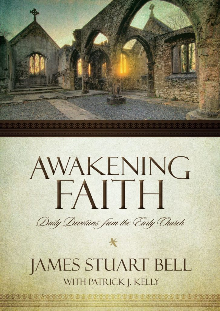 Review: Awakening Faith by James Stuart Bell with Patrick Kelly @Zondervan