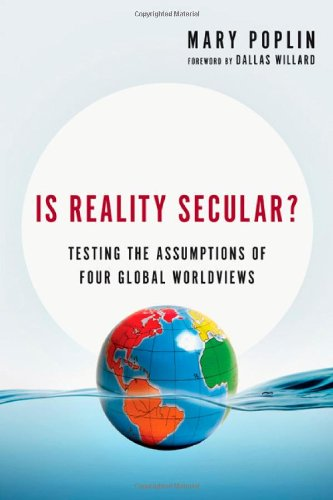 Monday Minute: Is Reality Secular? Testing the Assumptions of Four Global Worldviews