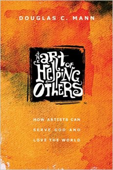 Giveaway: The Art of Helping Others by @DouglasCMann @IVPress