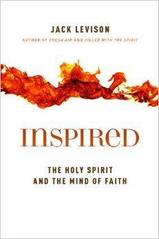 Review: Levison's Inspired: The Holy Spirit and the Mind of Faith @nearemmaus @eerdmansbooks