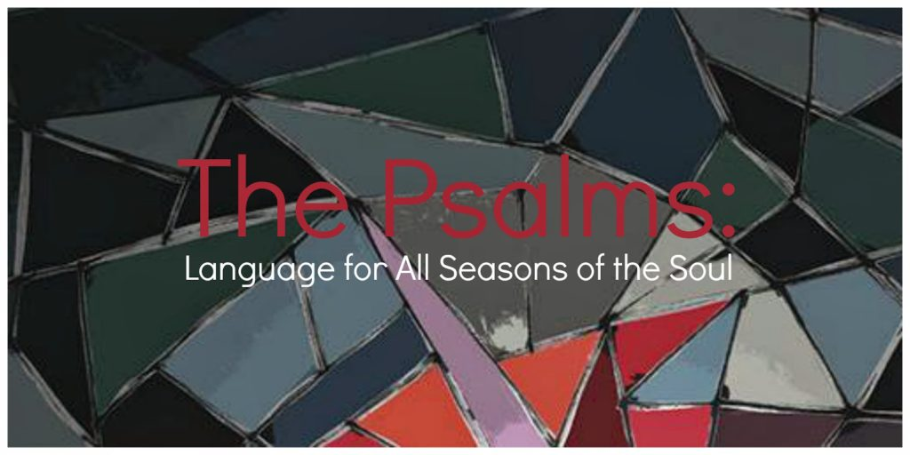 Monday Minute: The Psalms, Language for All Seasons of the Soul @MoodyPublishers