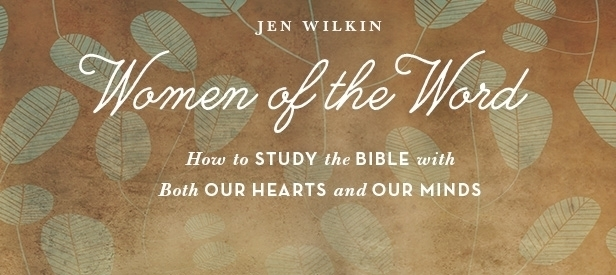 Monday Minute: Women of the Word by Jen Wilkin