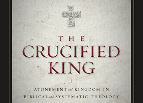 Monday Minute: The Crucified King by @JeremyTreat5