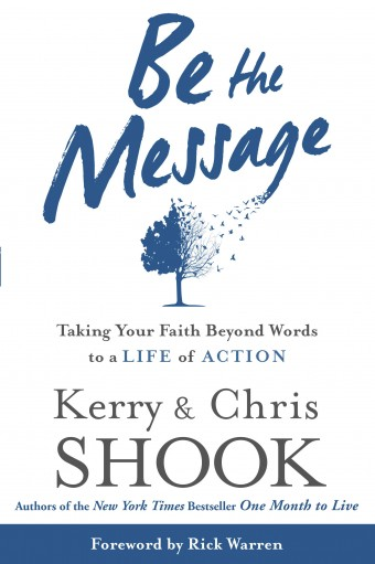 Monday Minute: Be the Message by Kerry and Chris Shook [+ Interview]
