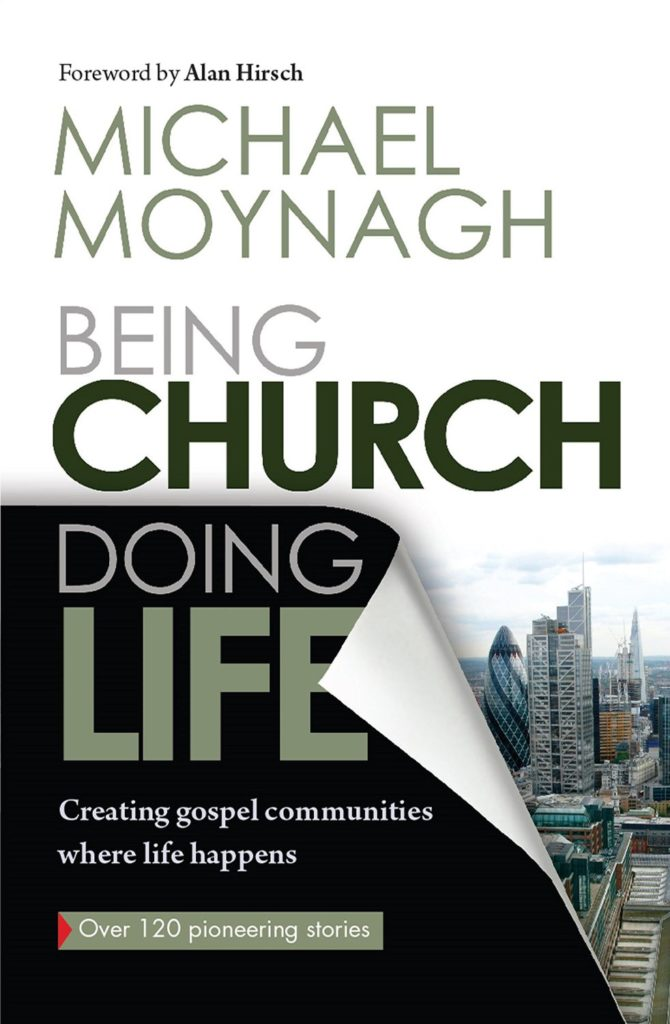 Being Church Doing Life by Michael Moynagh [+Video]