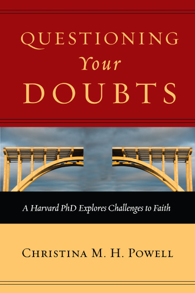 Questioning Your Doubts by Christina Powell (Monday Minute)