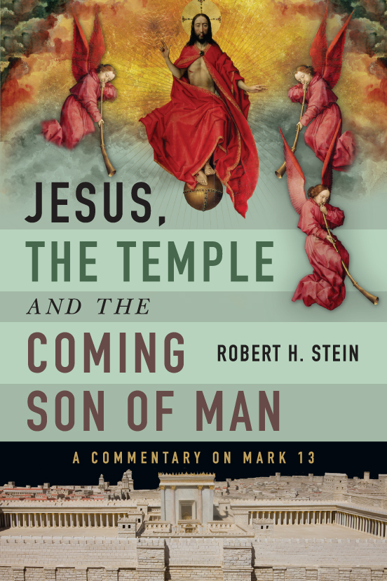 Jesus, the Temple and the Coming Son of Man by Robert Stein @ivpacademic