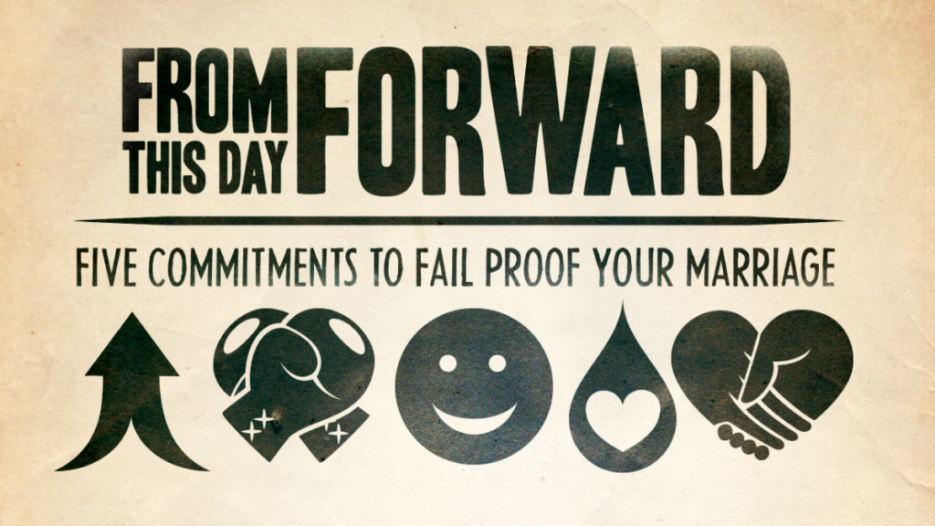 From This Day Forward offers simple steps to fail-proof your marriage