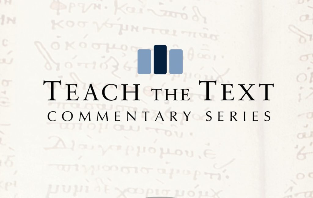 Teach the Text Commentary Series: Mark