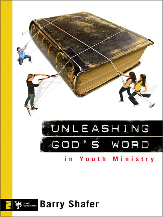 unleashing god's word youth ministry