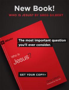 who is jesus greg gilbert