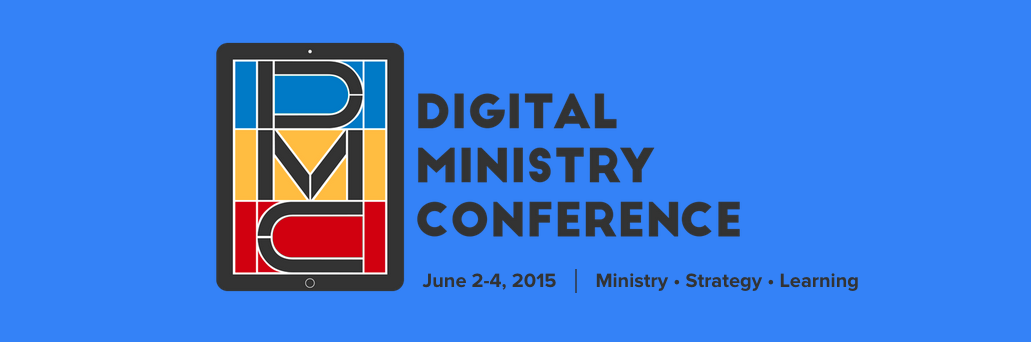 Digital Ministry Conference 2015