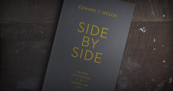 Side by Side by Ed Welch, A Review