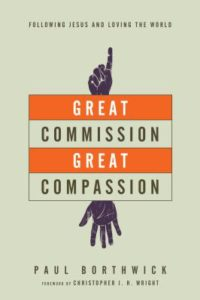 great commission great compassion borthwick