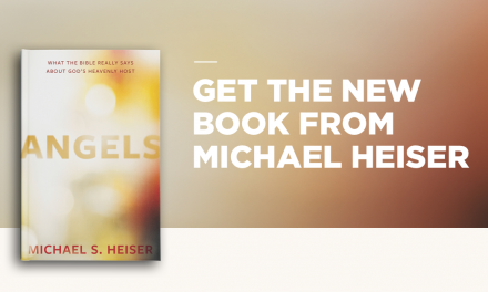 Part 1 of 3: Heiser's New Book, Angels