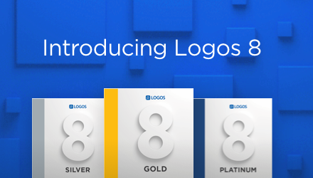 Logos 8 is Here, Get Started Today