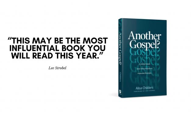 Another Gospel? By Alisa Childers